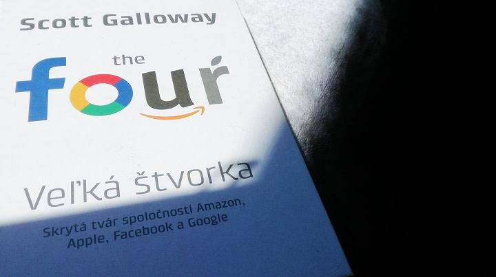 Scott Galloway: Veľká štvorka (The Four)